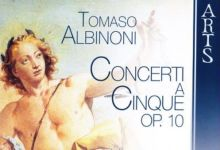 [古典音乐]Tomaso Albinoni - Concerti a Cinque Op
